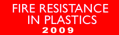 Fire Resistance in Plastics - 2009