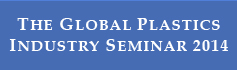 The Global Plastics Industry Seminar - Cologne 2014