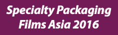 Specialty Packaging Films Asia - 2016