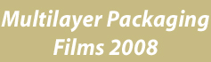 Multilayer Packaging Films - 2008