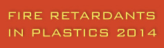 Fire Retardants in Plastics - 2014