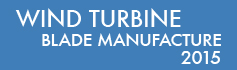 Wind Turbine Blade Manufacture - 2015