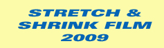Stretch & Shrink Film - Europe 2009
