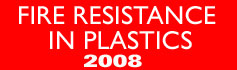 Fire Resistance in Plastics - 2008