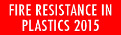 Fire Resistance in Plastics - 2015