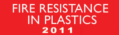 Fire Resistance in Plastics - 2011