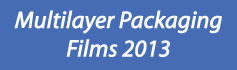 Multilayer Packaging Films - 2013
