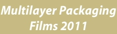 Multilayer Packaging Films - 2011