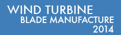 Wind Turbine Blade Manufacture - 2014
