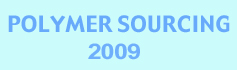 Polymer Sourcing - 2009