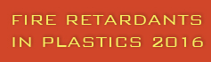 Fire Retardants in Plastics - 2016