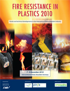 Fire Resistance in Plastics 2010 - Conference Proceedings