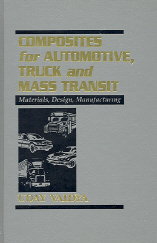 Composites for Automotive, Truck and Mass Transit - Materials, Design, Manufacturing
