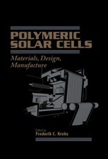 Polymeric Solar Cells - Materials, Design, Manufacture
