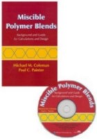 Miscible Polymer Blends - Background and Guide for Calculations and Design