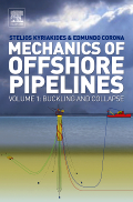 Mechanics of Offshore Pipelines Volume 1