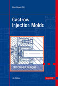 Gastrow Injection Molds, 4th Edition