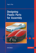 Designing Plastic Parts for Assembly, 6th Edition