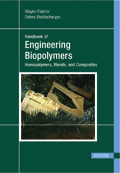 Engineering Biopolymers: Homopolymers, Blends and Composites