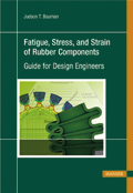 Fatigue, Stress and Strain of Rubber Components
