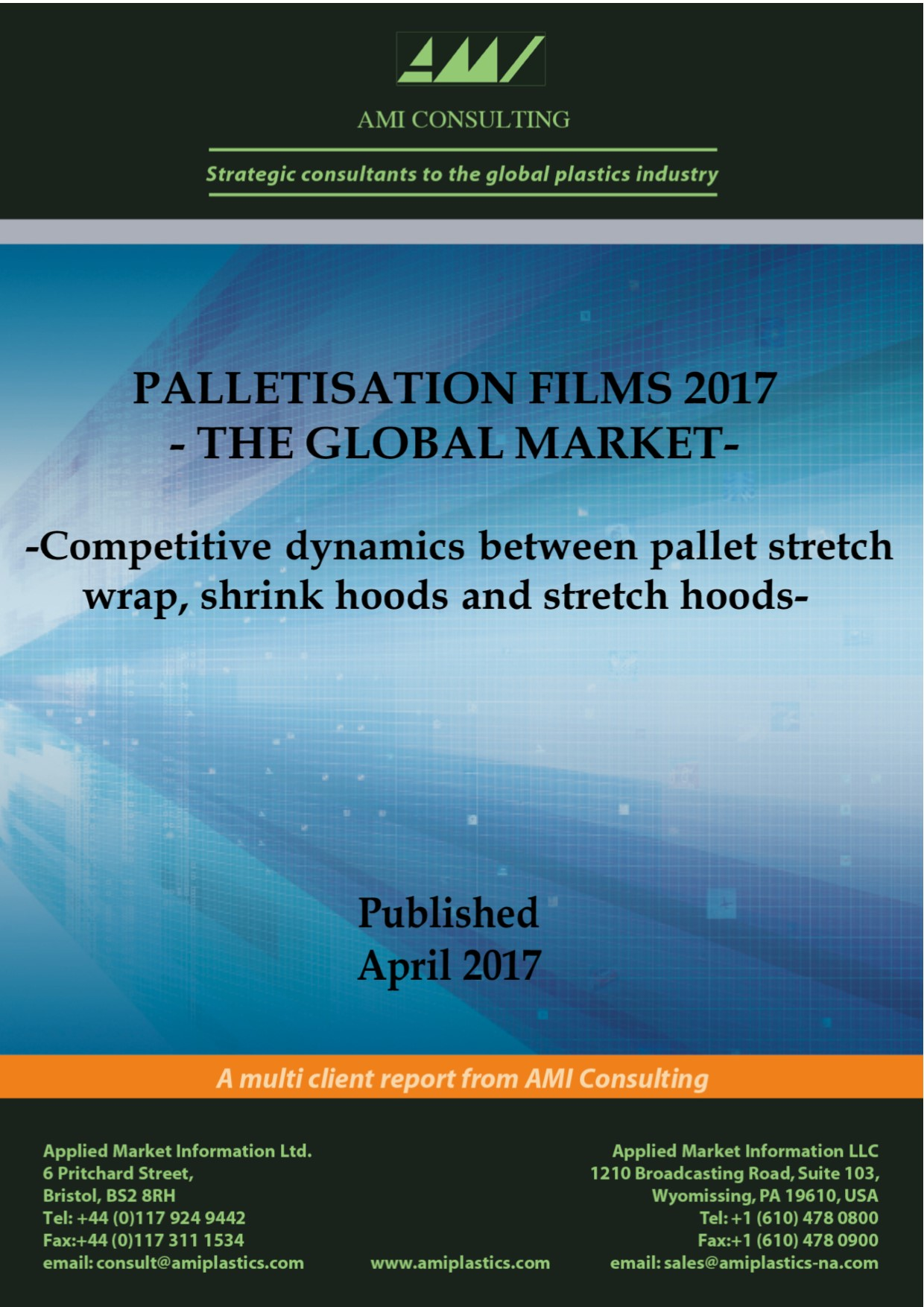 Palletisation films the global market 2017