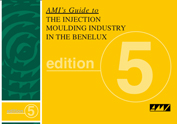 The Injection Moulding Industry in the Benelux - AMI's Guide