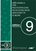 The Polyethylene Film extrusion industry in Europe - AMI's Guide