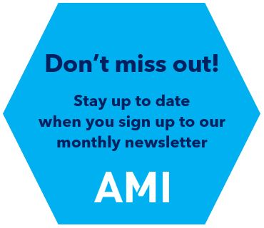 Join your industry colleagues who have already signed up to receive the monthly AMI Newsletter