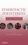 Syndiotactic Polystyrene: Synthesis, Characterization, Processing and Applications