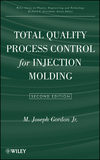Total Quality Process Control for Injection Molding, 2nd Ed