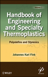 Handbook of Engineering and Specialty Thermoplastics: Volume 1: Polyolefins and Styrenics