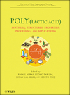 Poly(lactic acid): Synthesis, Structures, Properties, Processing and Applications