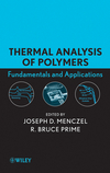 Thermal Analysis of Polymers, Fundamentals and Applications