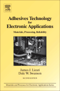 Adhesives Technology for Electronic Applications, 2nd Edition: Materials, Processing and Reliability