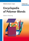 Encyclopedia of Polymer Blends, Volume 2: Processing, Volume 2