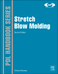 Stretch Blow Molding, 2nd Edition