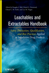 Leachables and Extractables Handbook: Safety Evaluation, Qualification and Best Practices Applied to Inhalation Drugs