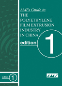 The Polyethylene Film Extrusion industry in China - AMI's Guide
