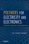 Polymers for Electricity and Electronics: Materials, Properties and Applications