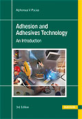 Adhesion and Adhesives Technology - An introduction