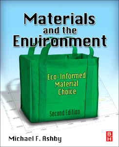 Materials and the Environment, 2nd Edition. Eco-informed Material Choice.