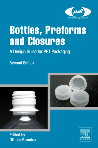 Bottles, Preforms and Closures, 2nd Edition