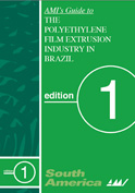 The Polyethylene Film extrusion industry in Brazil - AMI's Guide
