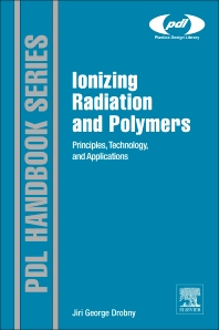 Ionizing Radiation and Polymers, 1st Edition