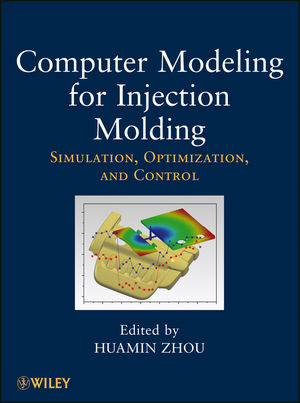 Computer Modeling for Injection Molding: Simulation, Optimization and Control